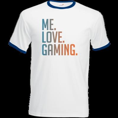 Motiv: T-Shirt Ringer - Me.Love.Gaming.