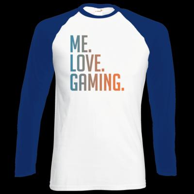 Motiv: Longsleeve Baseball T - Me.Love.Gaming.