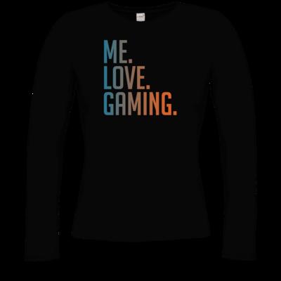 Motiv: Longsleeve Damen Organic - Me.Love.Gaming.