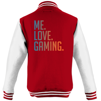 Motiv: College Jacke - Me.Love.Gaming.