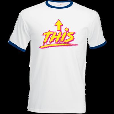 Motiv: T-Shirt Ringer - This