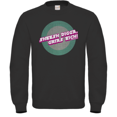 Motiv: Sweatshirt FAIR WEAR - Sheesh Digga, Grias eich!