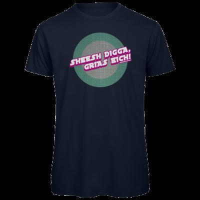 Motiv: Organic T-Shirt - Sheesh Digga, Grias eich!