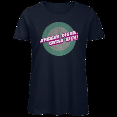 Motiv: Organic Lady T-Shirt - Sheesh Digga, Grias eich!