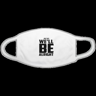 Motiv: Gesichtsmaske - We'll be alright