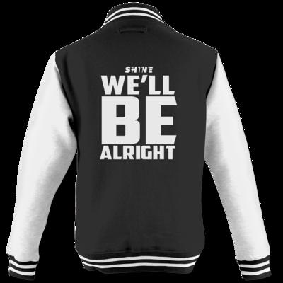 Motiv: College Jacke - We'll be alright
