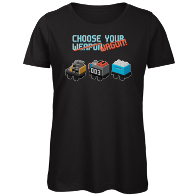 Motiv: Organic Lady T-Shirt - Unrailes choose your wagon