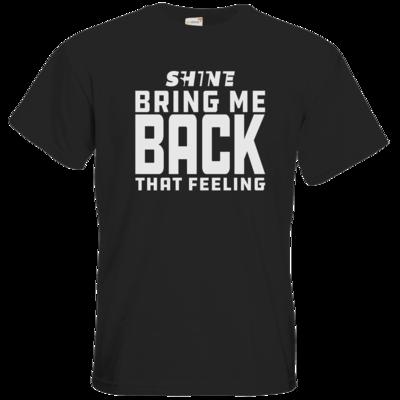 Motiv: T-Shirt Premium FAIR WEAR - Bring me back that feeling