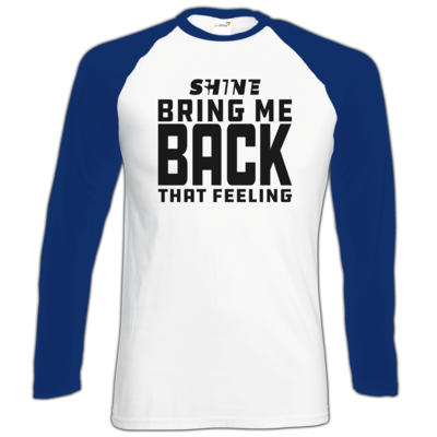 Motiv: Longsleeve Baseball T - Bring me back that feeling