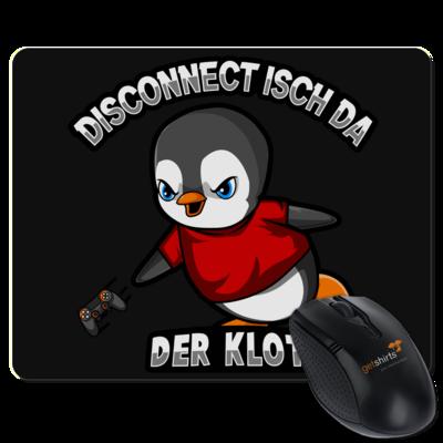 Motiv: Mousepad Textil - Disconnect isch da