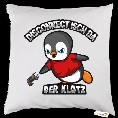 Motiv: Kissen - Disconnect isch da