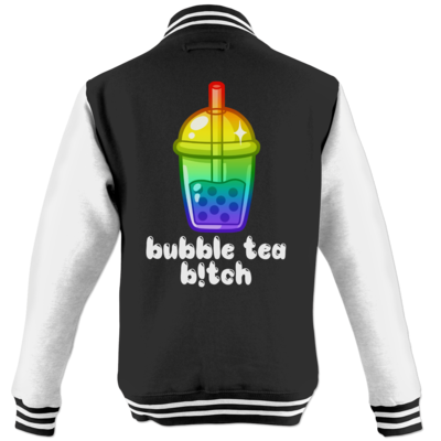 Motiv: College Jacke - Bubble Tea B!tch