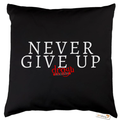 Motiv: Kissen Baumwolle - Never give up