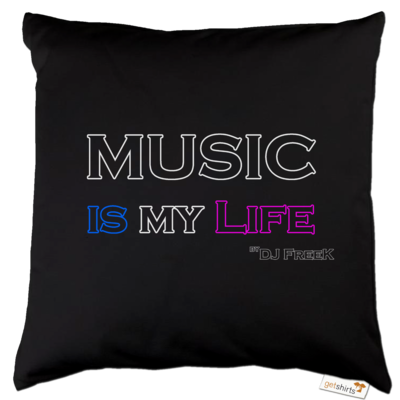 Motiv: Kissen Baumwolle - Music is my life
