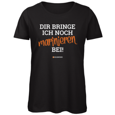 Motiv: Organic Lady T-Shirt - Marinieren bei bringen!
