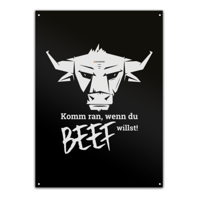 Motiv: Metallschild - Willste Beef?