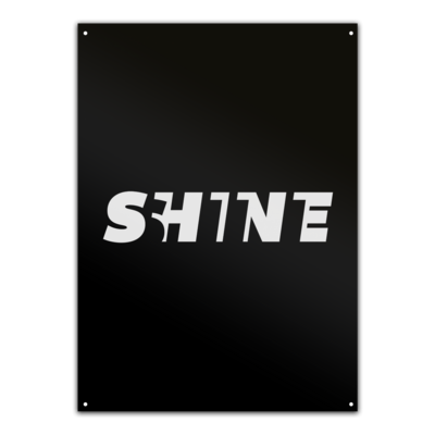 Motiv: Metallschild - Shine classic