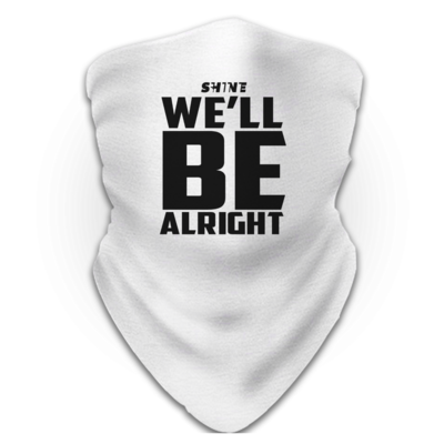 Motiv: Schlauchtuch - We'll be alright
