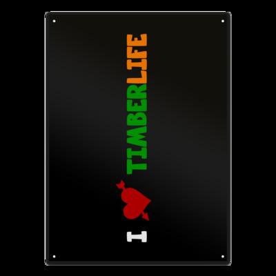 Motiv: Metallschild - I love TimberLife - vertikal