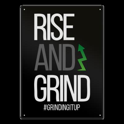 Motiv: Metallschild - grindingitup - rise and grind