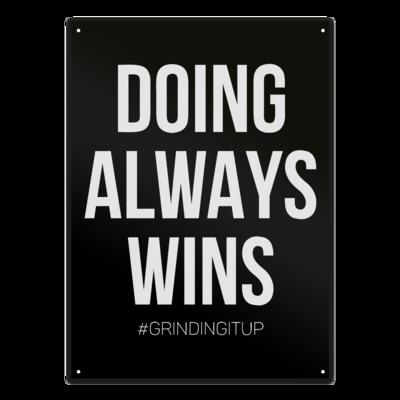 Motiv: Metallschild - grindingitup - doing always wins