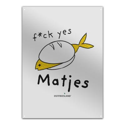 Motiv: Metallschild - f*ck yes Matjes