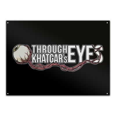 Motiv: Metallschild - #ThroughKhatgar'sEyes