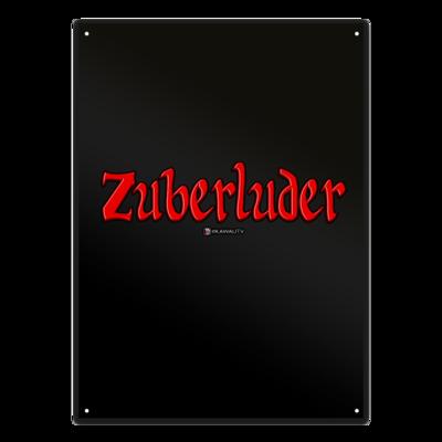 Motiv: Metallschild - Zuberluder