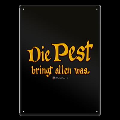 Motiv: Metallschild - Die Pest