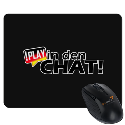 Motiv: Mousepad Textil - !play in den Chat