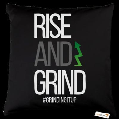 Motiv: Kissen Baumwolle - grindingitup - rise and grind