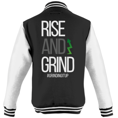 Motiv: College Jacke - grindingitup - rise and grind
