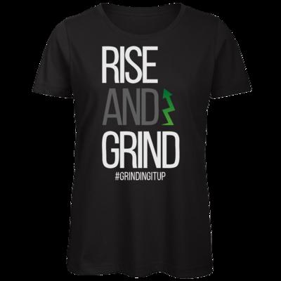 Motiv: Organic Lady T-Shirt - grindingitup - rise and grind
