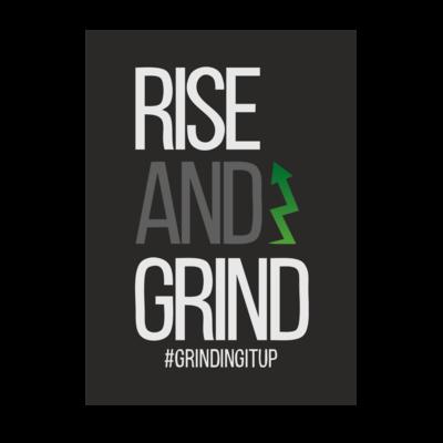 Motiv: Poster A1 - grindingitup - rise and grind