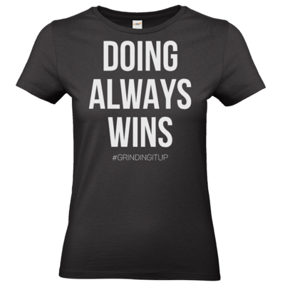Motiv: T-Shirt Damen Premium FAIR WEAR - grindingitup - doing always wins