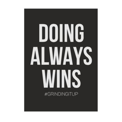 Motiv: Poster A1 - grindingitup - doing always wins