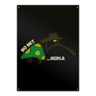 Motiv: Metallschild - net Hudla