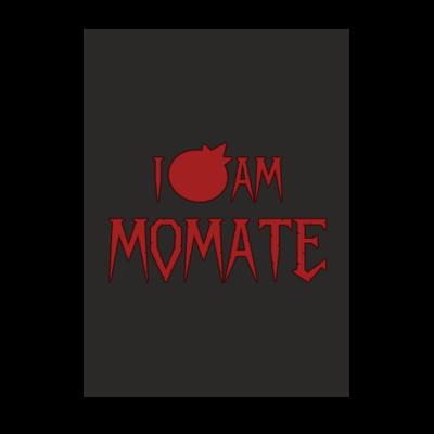 Motiv: Poster A1 - I AM MOMATE