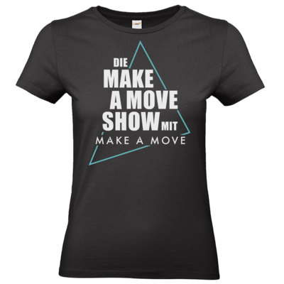Motiv: T-Shirt Damen Premium FAIR WEAR - Make A Move Show
