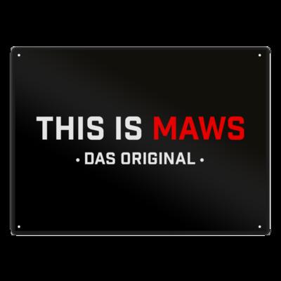 Motiv: Metallschild - This Is MAWS