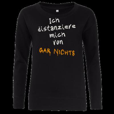 Motiv: Girlie Crew Sweatshirt - Distanziere mich von gar nichts
