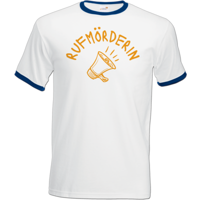 Motiv: T-Shirt Ringer - Rufmörderin