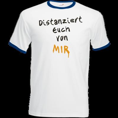 Motiv: T-Shirt Ringer - Distanziert Euch