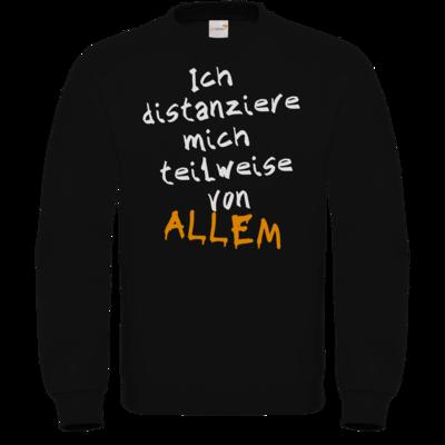 Motiv: Sweatshirt FAIR WEAR - Ich distanziere mich teilweise von allem