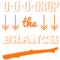 Drop the Branch