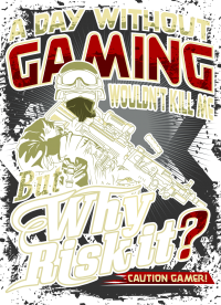 Gamer - Day without