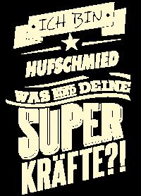 Superkraefte Hufschmied