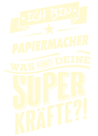 Superkraefte Papiermacher