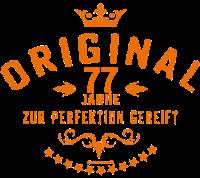 Original 77 Jahre zur Perfektion gereift - Geburtstag