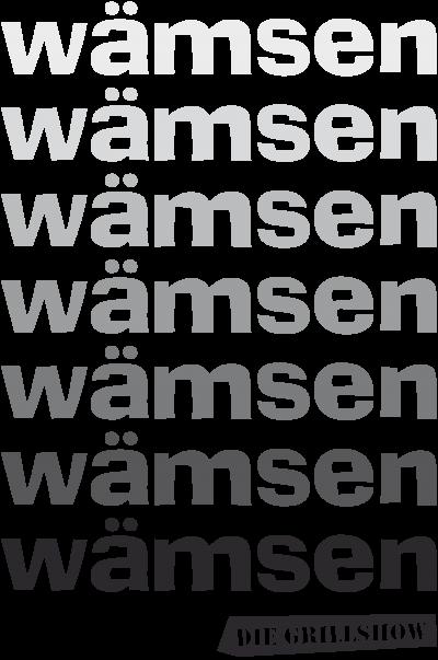 Grillshow waemsen